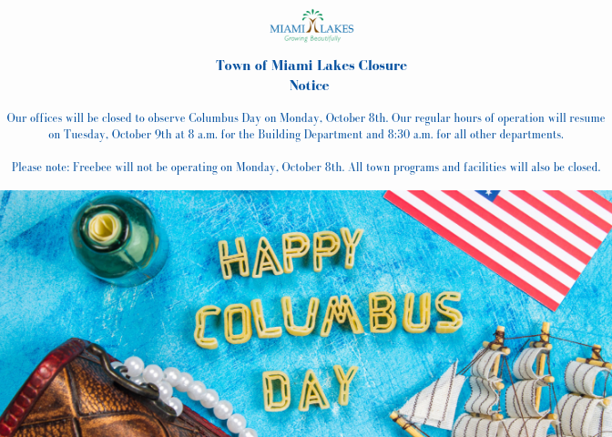 Town of Miami Lakes - Growing Beautifully - Columbus Day