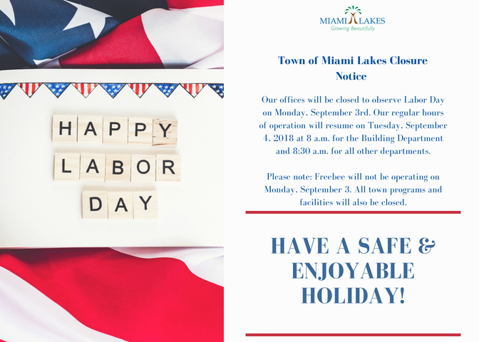 Town of Miami Lakes - Growing Beautifully - Labor Day - Office