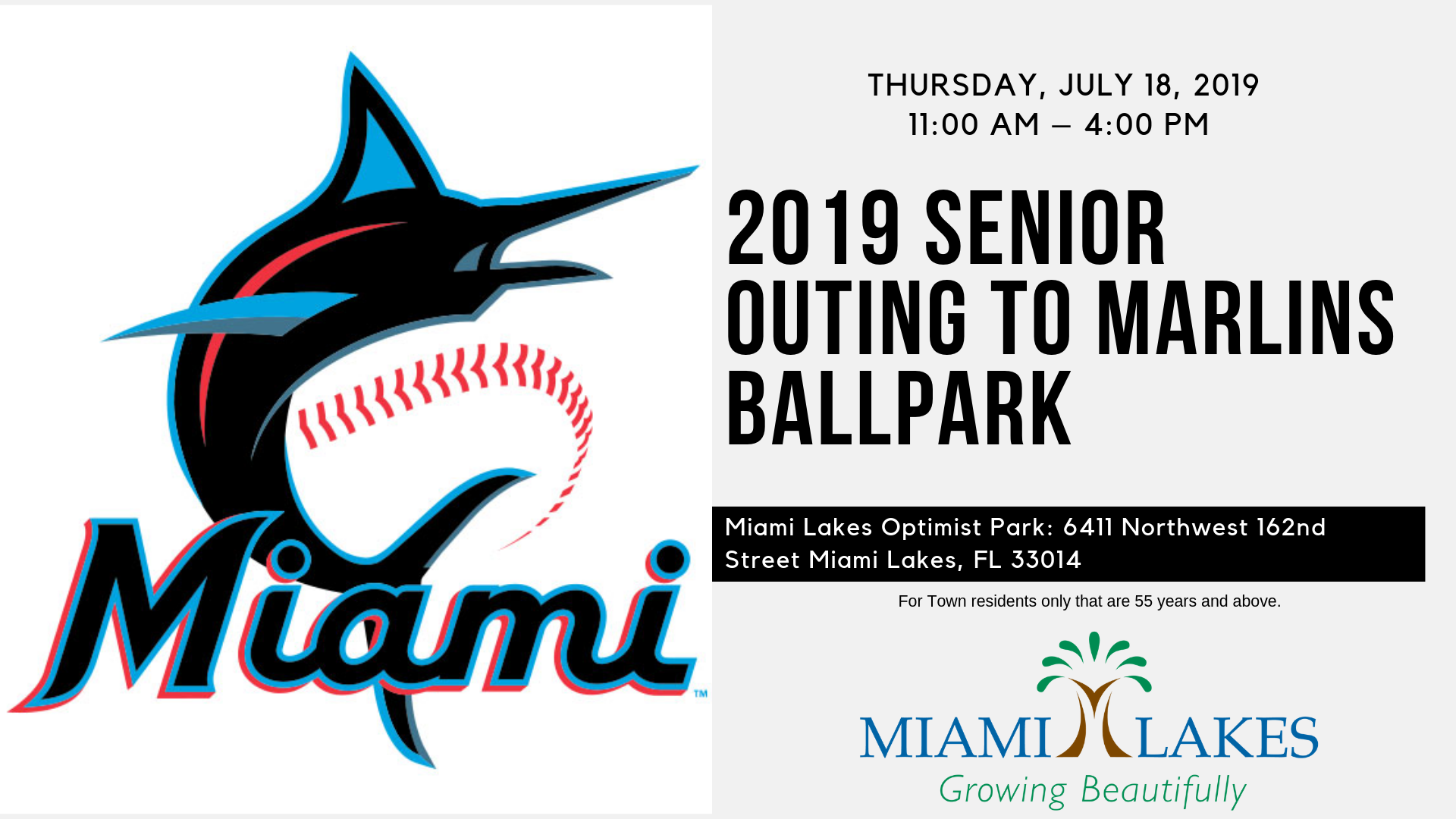 2019 Senior Outing to Marlins Ballpark JULY 18