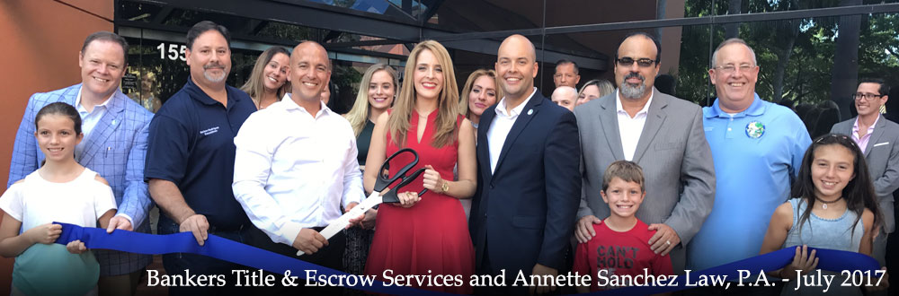 Bankers Title & Escrow Services and Annette Sanchez Law - July 2017